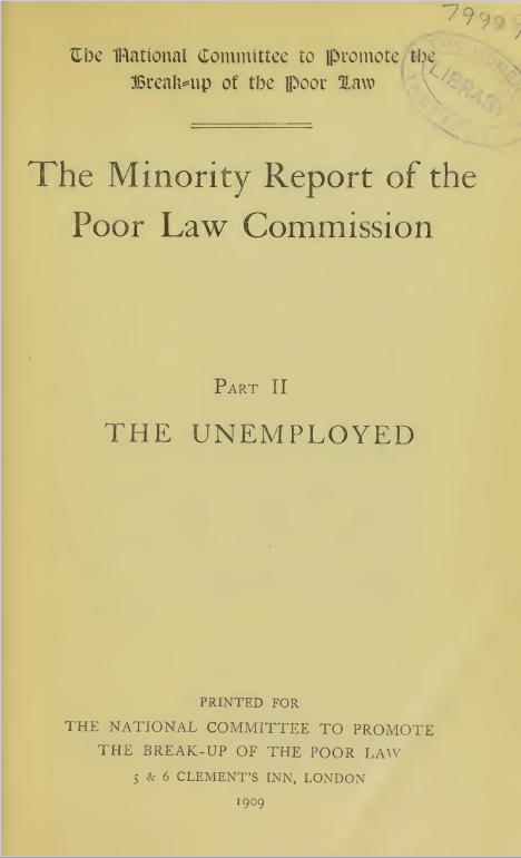 1909 - The Minority Report of the Poor Law Commission Part II